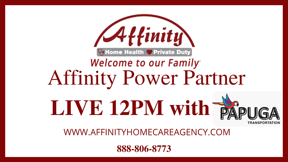 Affinity Home Care LIVE with Papuga Transportation